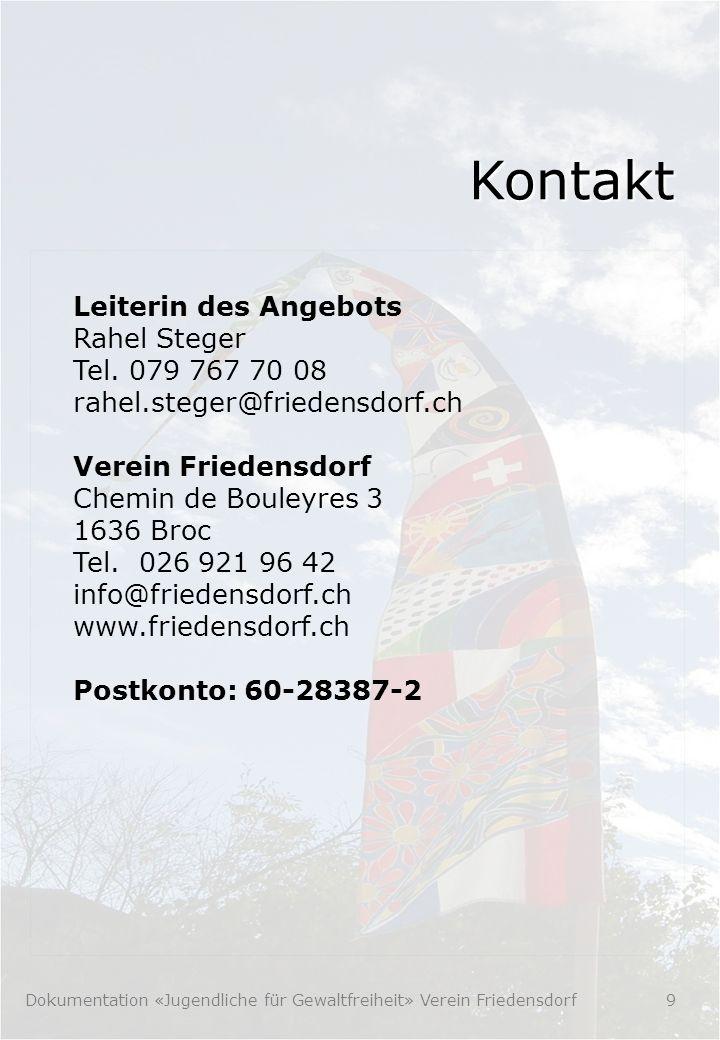 Kontakt Leiterin des Angebots Rahel Steger Tel.