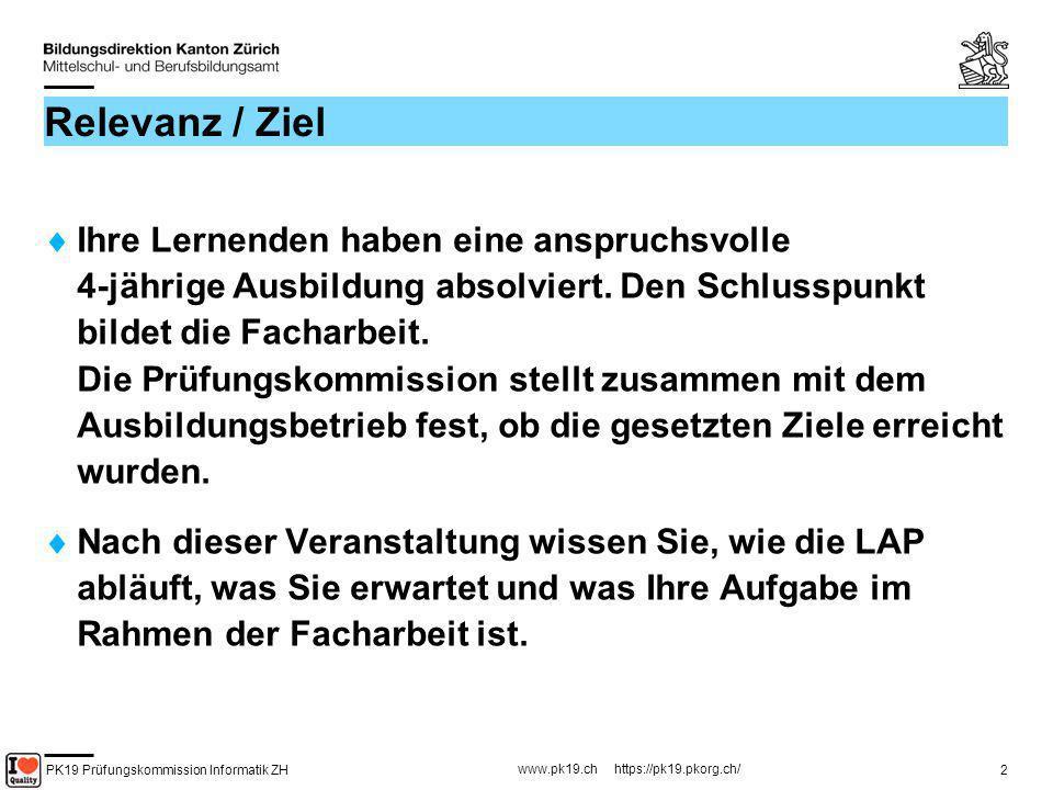 PK19 Prüfungskommission Informatik ZH www.pk19.ch https://pk19.pkorg.ch/ 23 FA Bericht Genügend Zeit vorsehen.