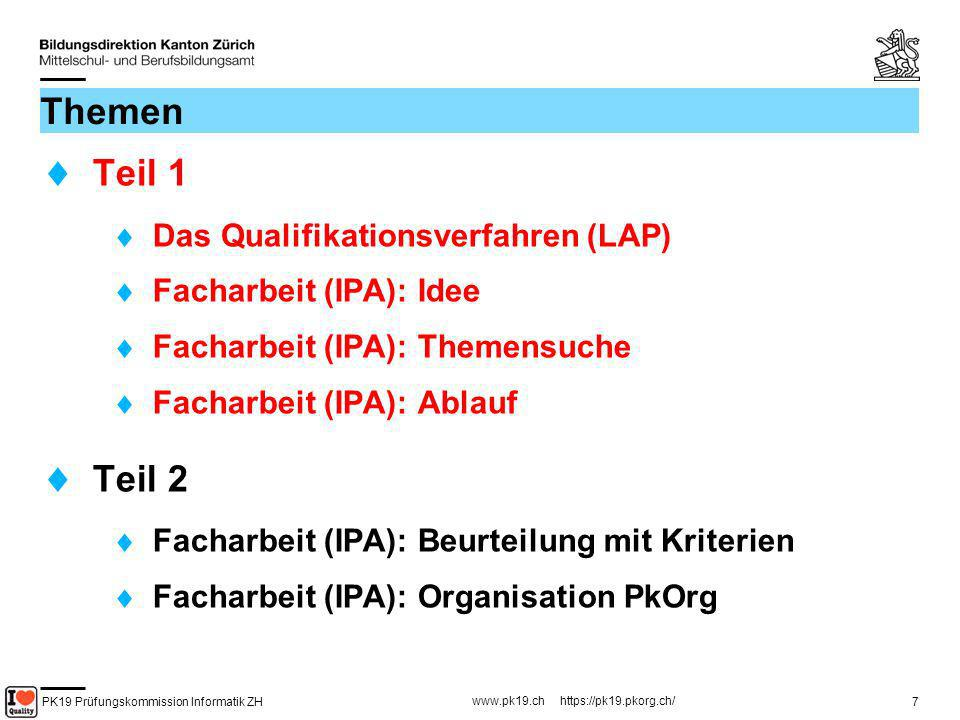 PK19 Prüfungskommission Informatik ZH www.pk19.ch https://pk19.pkorg.ch/ 48 Erstellen von Kriterien (9) Kriterien Aspekte Zeit SammelkriterienEinzelkriterien