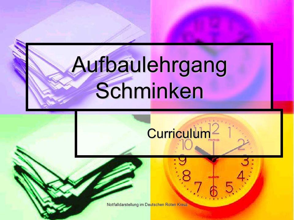 Notfalldarstellung im Deutschen Roten Kreuz Aufbaulehrgang Schminken Curriculum