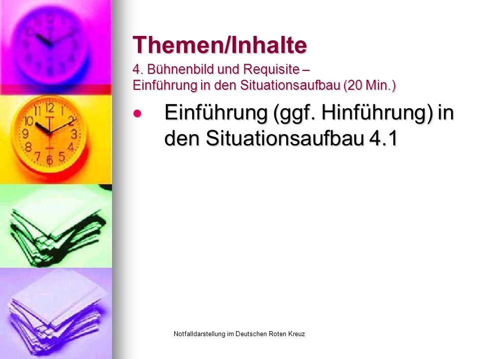Notfalldarstellung im Deutschen Roten Kreuz Themen/Inhalte Einführung (ggf.