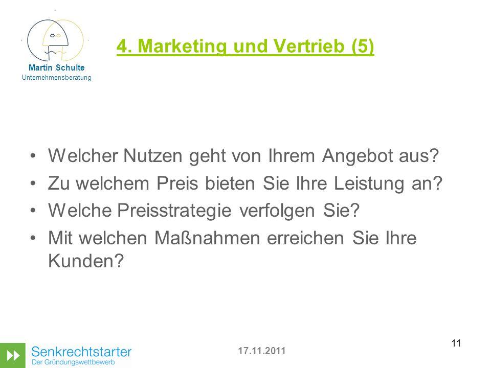 11 4.Marketing und Vertrieb (5) Welcher Nutzen geht von Ihrem Angebot aus.