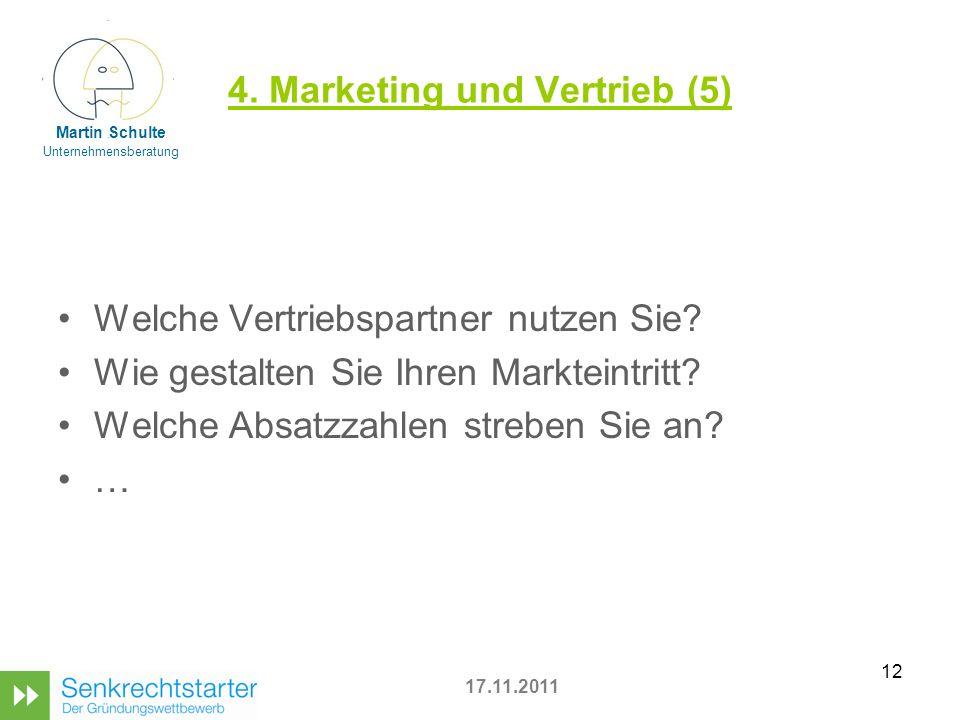 12 4.Marketing und Vertrieb (5) Welche Vertriebspartner nutzen Sie.