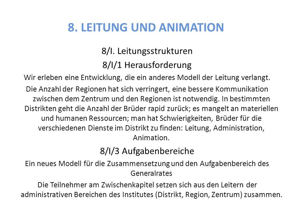 8. LEITUNG UND ANIMATION 8/I.