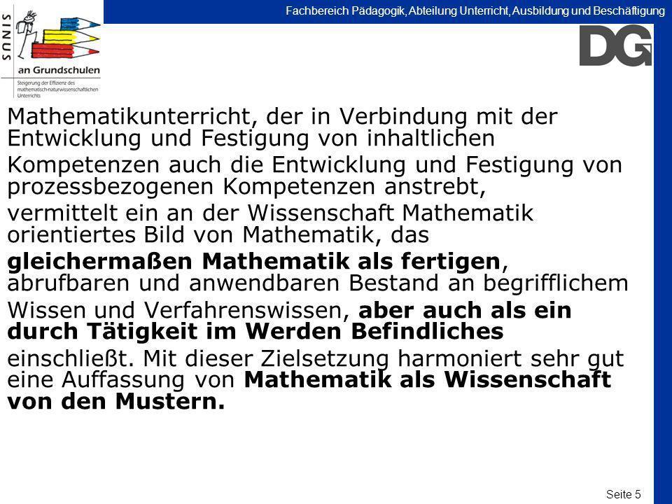 Seite 5 Fachbereich Pädagogik, Abteilung Unterricht, Ausbildung und Beschäftigung Mathematikunterricht, der in Verbindung mit der Entwicklung und Fest