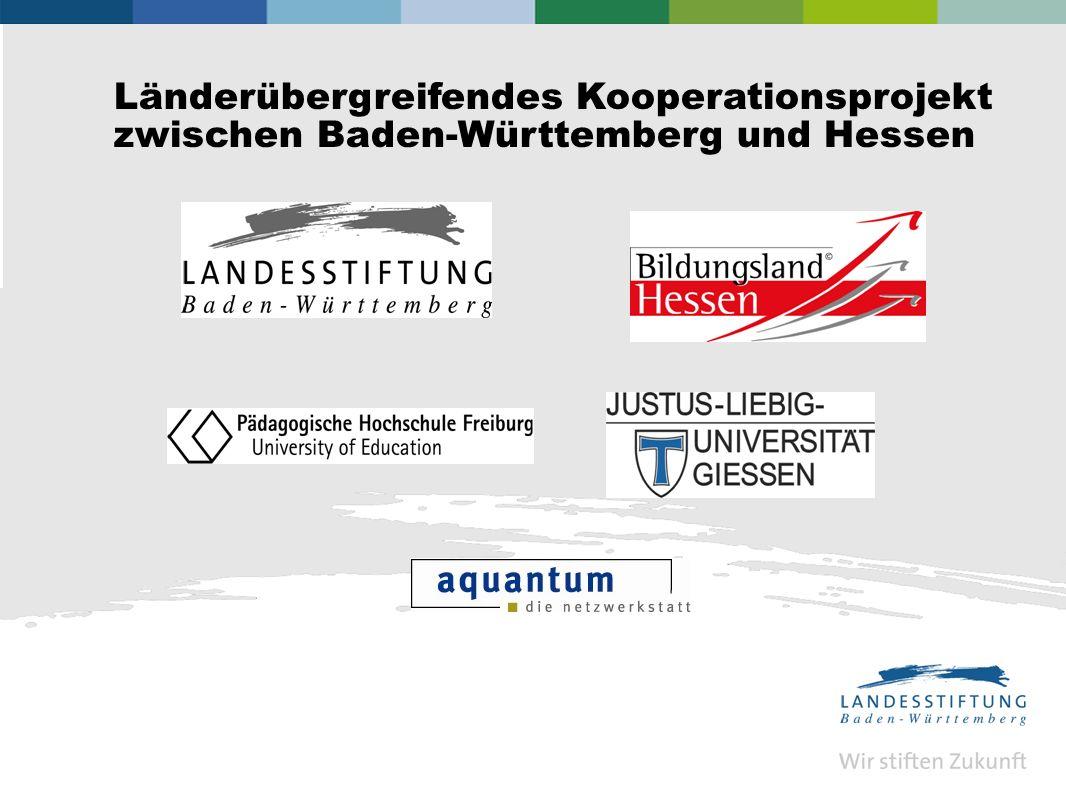 Länderübergreifendes Kooperationsprojekt zwischen Baden-Württemberg und Hessen