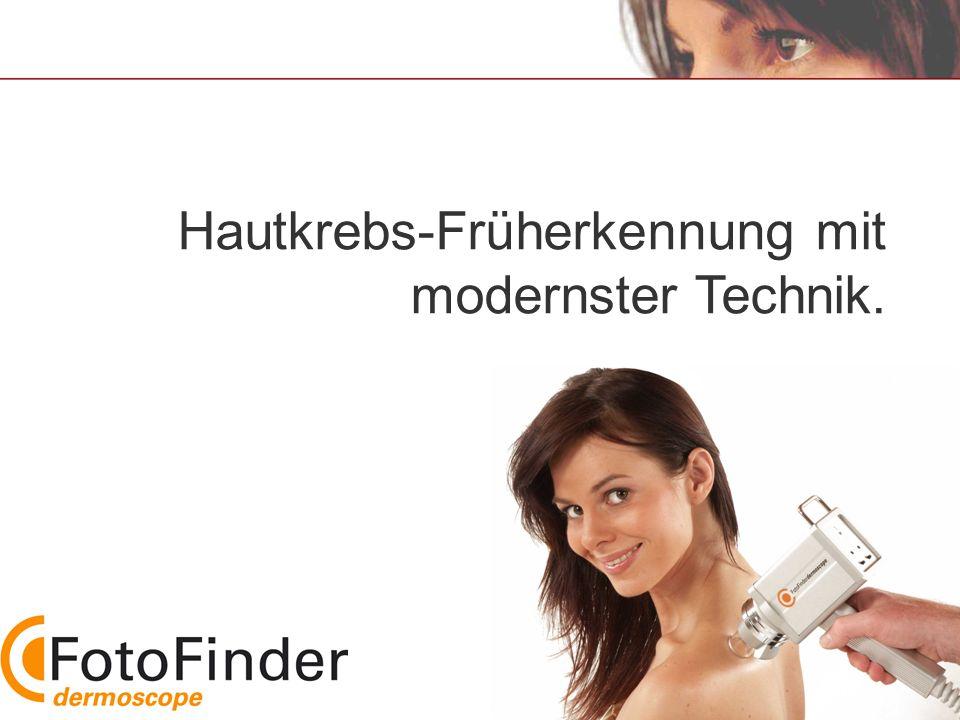 Hautkrebs-Früherkennung mit modernster Technik.