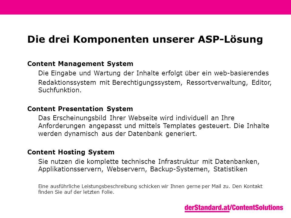 Die Medienplattform im Überblick Webseite Werbung CONTENT PRESENTATION SYSTEM CONTENT MANAGEMENT SYSTEM Reporting Redaktionssystem DB Webserver Loadbalancer CONTENT HOSTING SYSTEM SQL-Datenbank