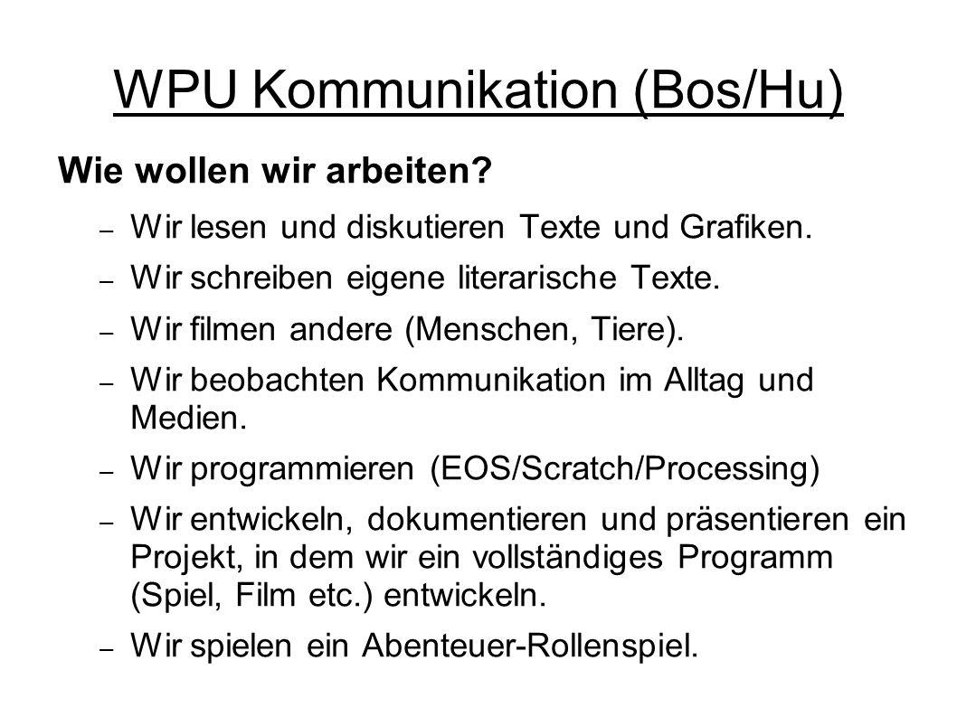 WPU Kommunikation (Bos/Hu) Was solltest du mitbringen.