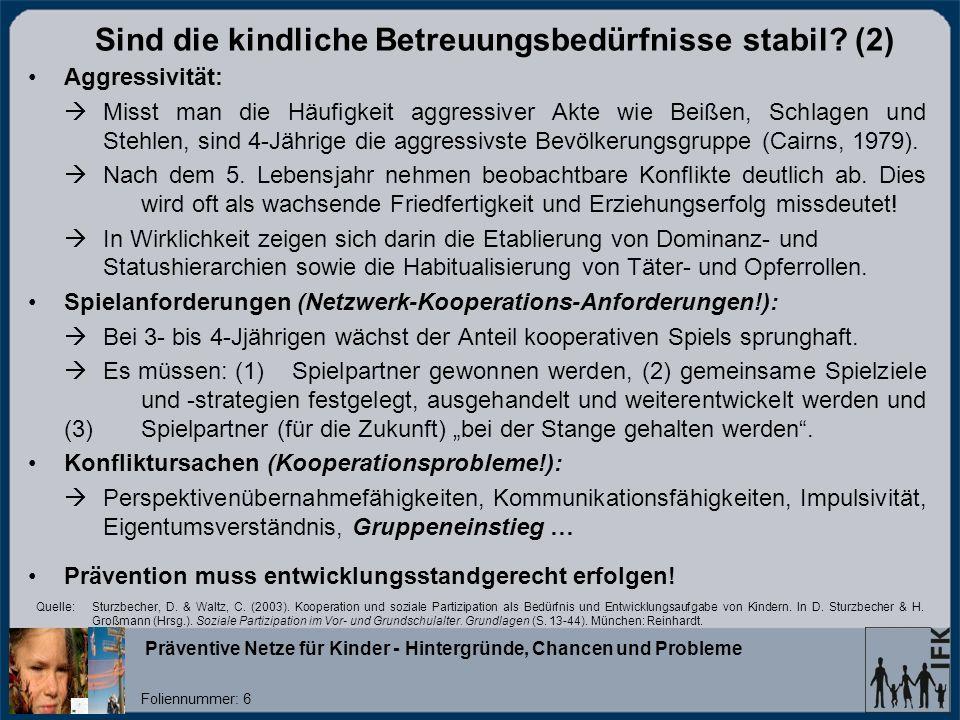 Präventive Netze für Kinder - Hintergründe, Chancen und Probleme Foliennummer: 7 Prof.