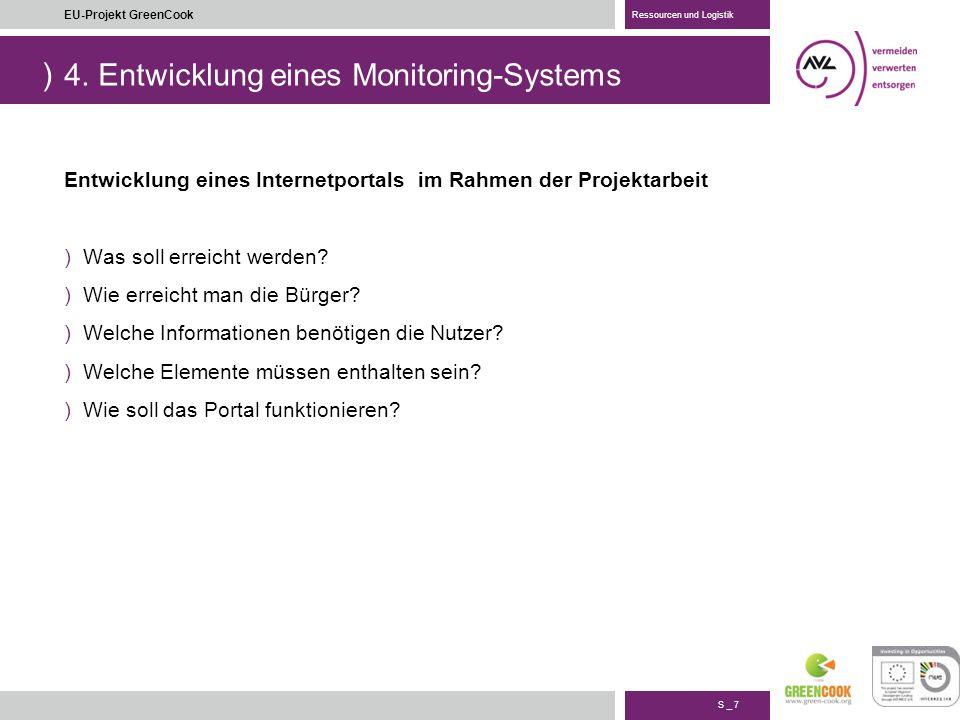) S _ 8 EU-Projekt GreenCook Ressourcen und Logistik 4.
