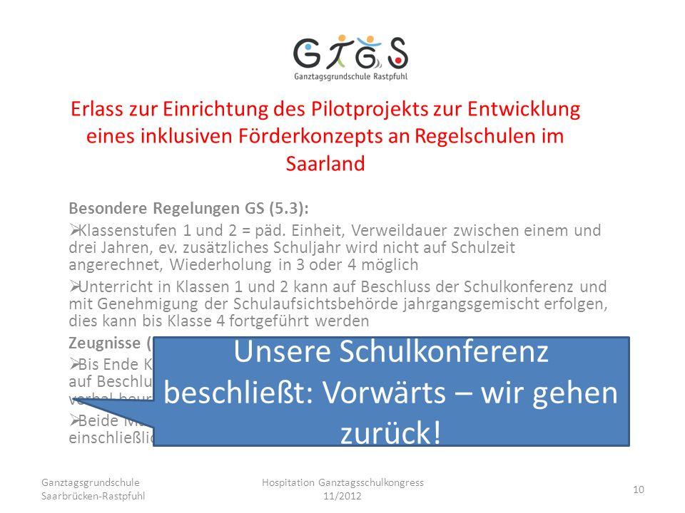 Erlass zur Einrichtung des Pilotprojekts zur Entwicklung eines inklusiven Förderkonzepts an Regelschulen im Saarland Besondere Regelungen GS (5.3): Kl