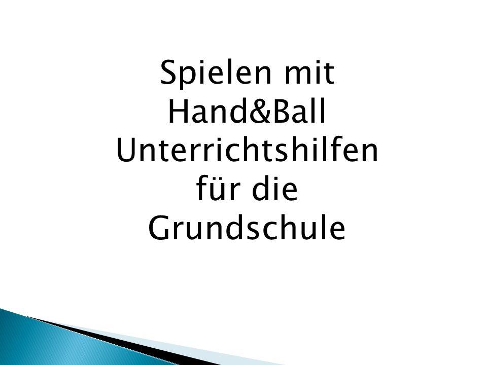Spielen mit Hand&Ball Unterrichtshilfen für die Grundschule