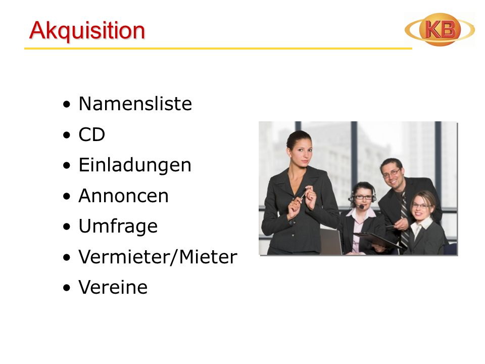 Akquisition Akquisition Namensliste CD Einladungen Annoncen Umfrage Vermieter/Mieter Vereine
