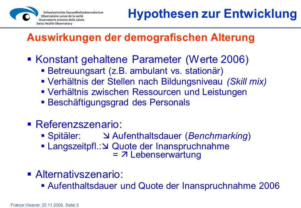 France Weaver, 20.11.2008, Seite 6 Datenlücken bezüglich Personalausbildung Spitäler Lateinische Schweiz Alle Spitäler liefern Daten, ausser JU Deutschschweiz 37% fehlende Daten, davon LU, SG, ZH: > 75% Hochrechnung der fehlenden Daten