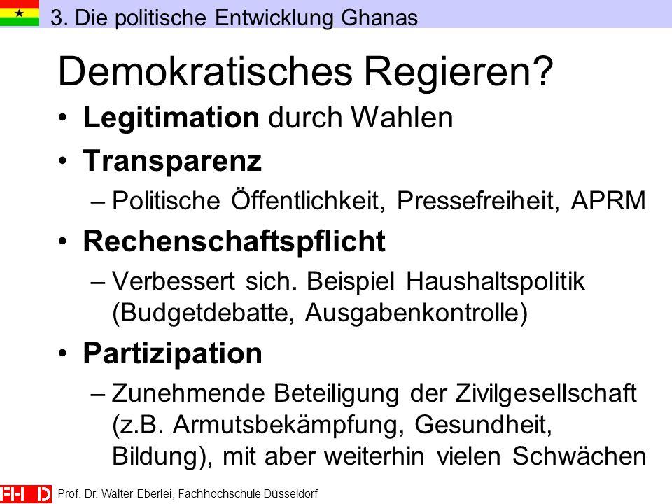 Prof. Dr. Walter Eberlei, Fachhochschule Düsseldorf Demokratisches Regieren? Legitimation durch Wahlen Transparenz –Politische Öffentlichkeit, Pressef