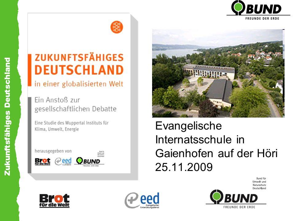 Zukunftsfähiges Deutschland Die erste Studie – ein wichtiger Anstoß Zukunftsfähiges Deutschland Ein Beitrag zu einer global nachhaltigen Entwicklung BUND und Misereor Studie des Wuppertal Instituts