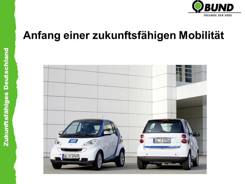 Zukunftsfähiges Deutschland Anfang einer zukunftsfähigen Mobilität