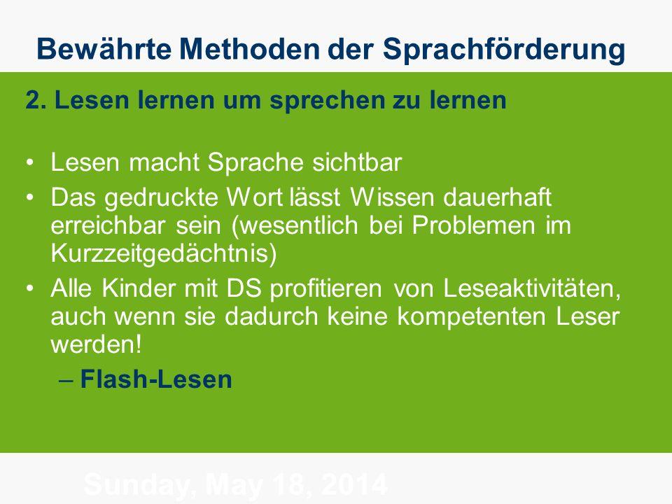Sunday, May 18, 2014 Bewährte Methoden der Sprachförderung 2.