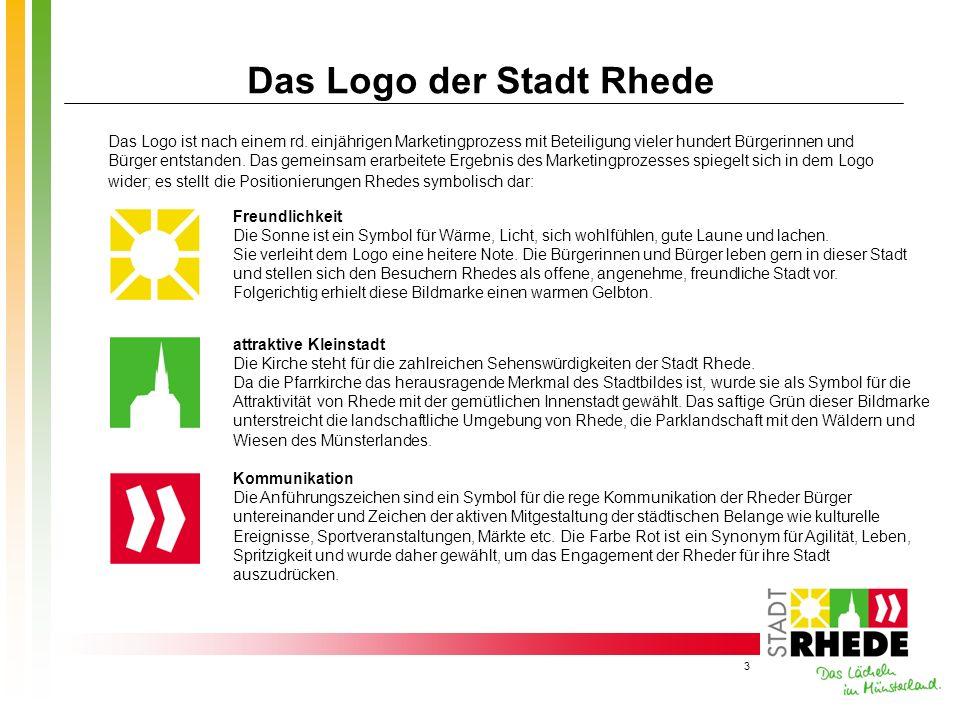 3 Das Logo der Stadt Rhede Das Logo ist nach einem rd. einjährigen Marketingprozess mit Beteiligung vieler hundert Bürgerinnen und Bürger entstanden.