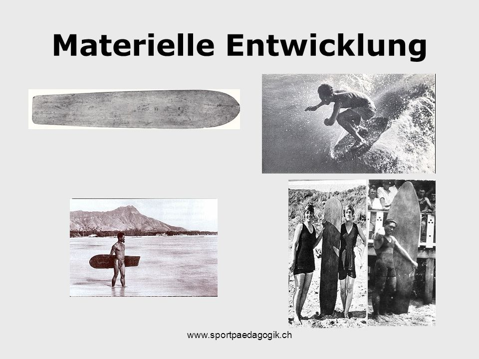 www.sportpaedagogik.ch Materielle Entwicklung