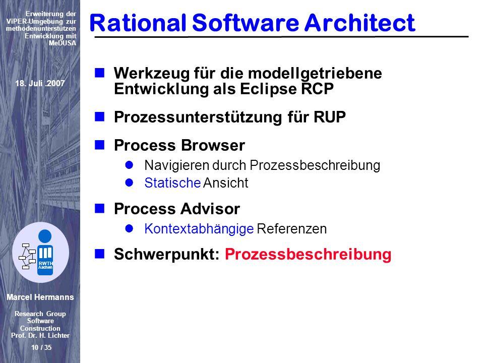 Marcel Hermanns Research Group Software Construction Prof. Dr. H. Lichter 10 / 35 Erweiterung der ViPER-Umgebung zur methodenunterstützen Entwicklung