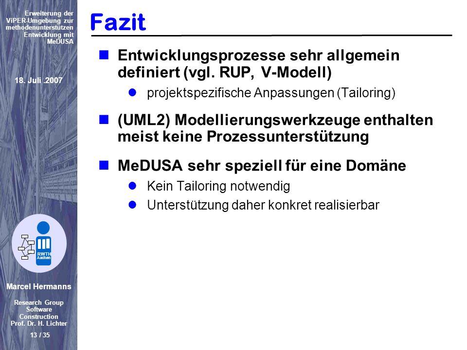 Marcel Hermanns Research Group Software Construction Prof. Dr. H. Lichter 13 / 35 Erweiterung der ViPER-Umgebung zur methodenunterstützen Entwicklung