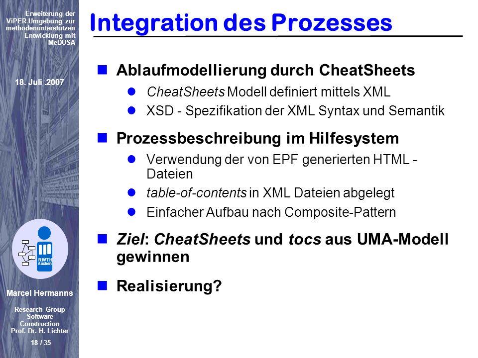 Marcel Hermanns Research Group Software Construction Prof. Dr. H. Lichter 18 / 35 Erweiterung der ViPER-Umgebung zur methodenunterstützen Entwicklung