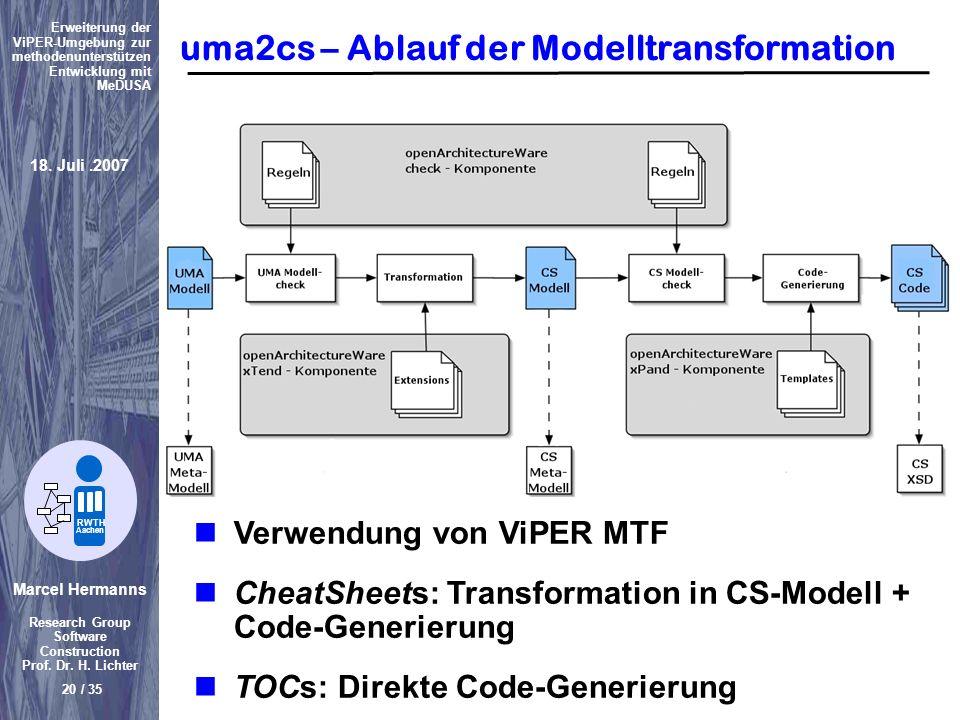 Marcel Hermanns Research Group Software Construction Prof. Dr. H. Lichter 20 / 35 Erweiterung der ViPER-Umgebung zur methodenunterstützen Entwicklung