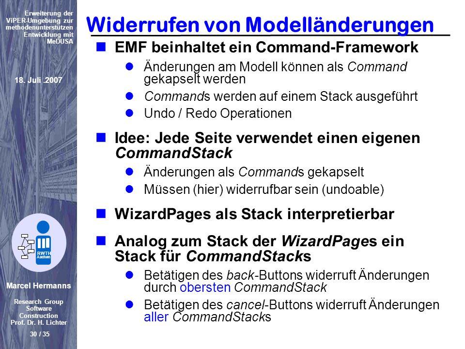 Marcel Hermanns Research Group Software Construction Prof. Dr. H. Lichter 30 / 35 Erweiterung der ViPER-Umgebung zur methodenunterstützen Entwicklung