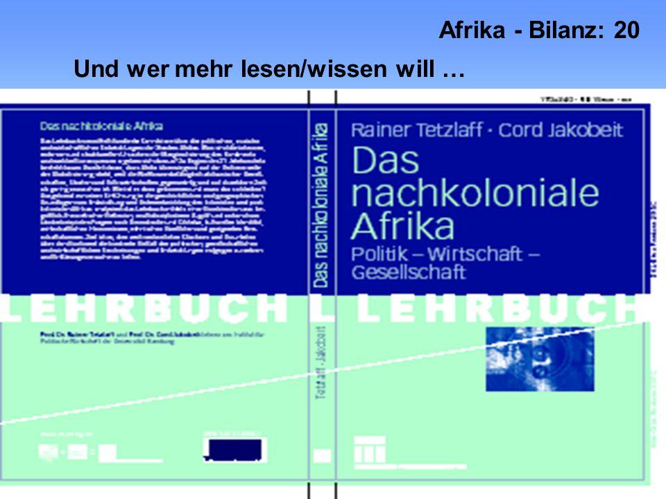 Und wer mehr lesen/wissen will … Afrika - Bilanz: 20 Prof. Dr. Cord Jakobeit