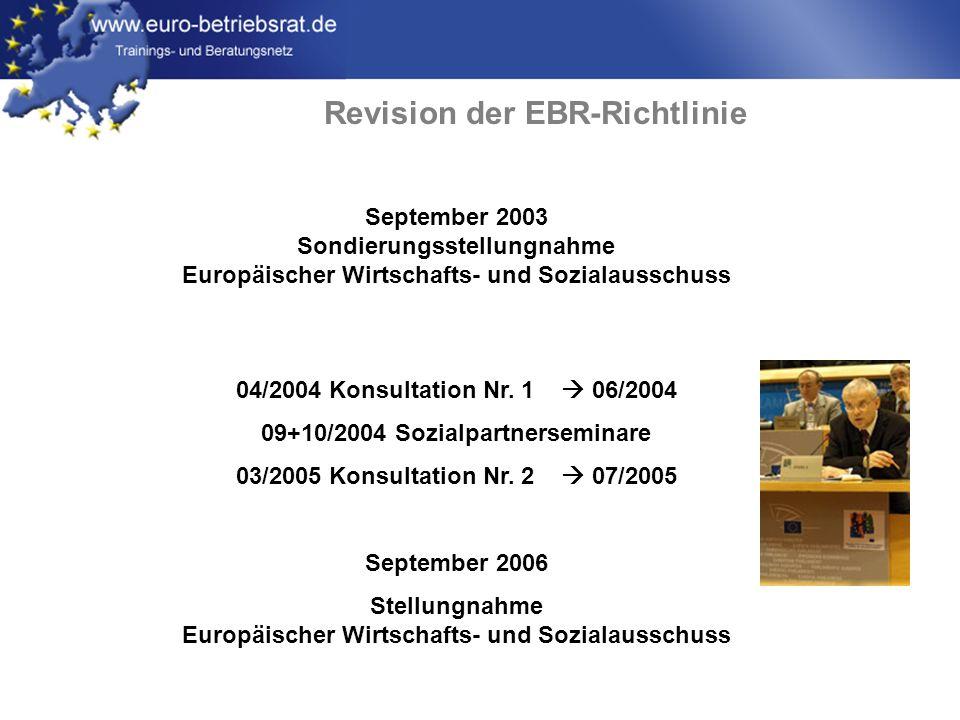 www.euro-betriebsrat.de Revision der EBR-Richtlinie September 2003 Sondierungsstellungnahme Europäischer Wirtschafts- und Sozialausschuss 04/2004 Kons