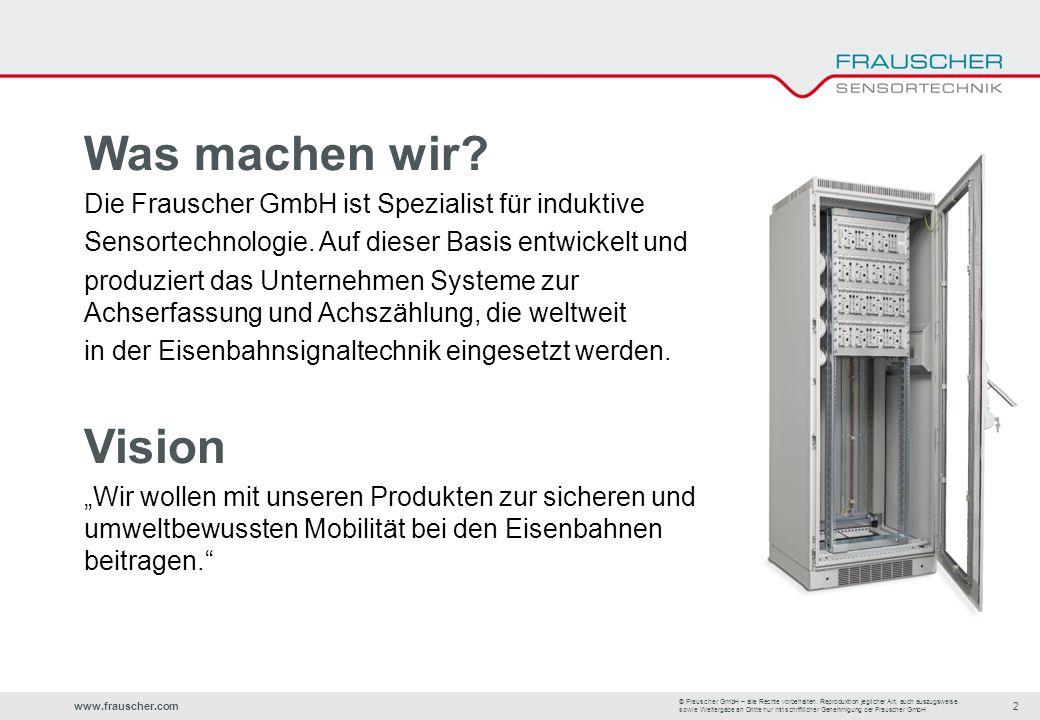 www.frauscher.com2 © Frauscher GmbH – alle Rechte vorbehalten.