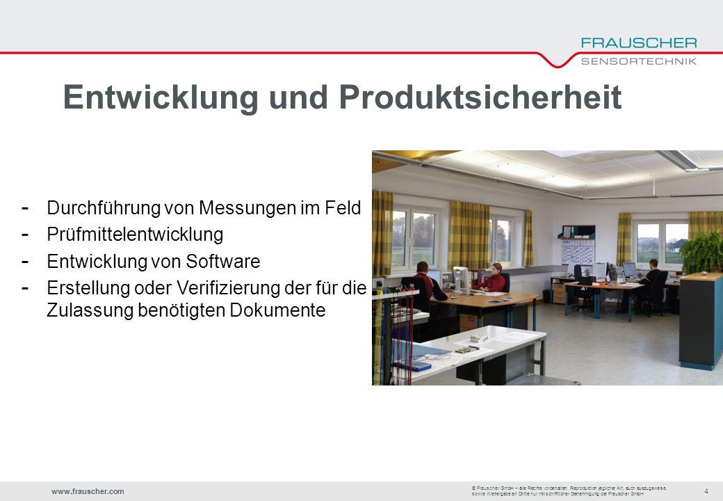 www.frauscher.com4 © Frauscher GmbH – alle Rechte vorbehalten.