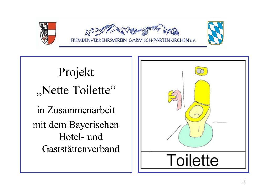 14 Projekt Nette Toilette in Zusammenarbeit mit dem Bayerischen Hotel- und Gaststättenverband