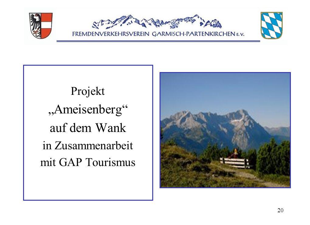 20 Projekt Ameisenberg auf dem Wank in Zusammenarbeit mit GAP Tourismus