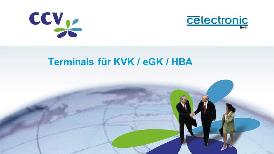© 2011 CCV Deutschland GmbH – Celectronic eHealth Division 1 Terminals für KVK / eGK / HBA