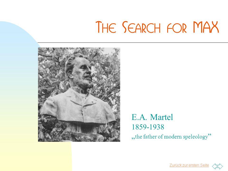 Zurück zur ersten Seite E.A. Martel 1859-1938 the father of modern speleology