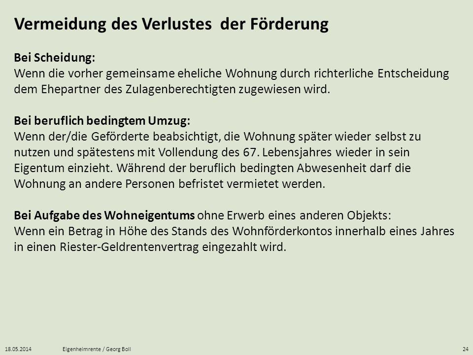 18.05.2014Eigenheimrente / Georg Boll24 Bei Scheidung: Wenn die vorher gemeinsame eheliche Wohnung durch richterliche Entscheidung dem Ehepartner des