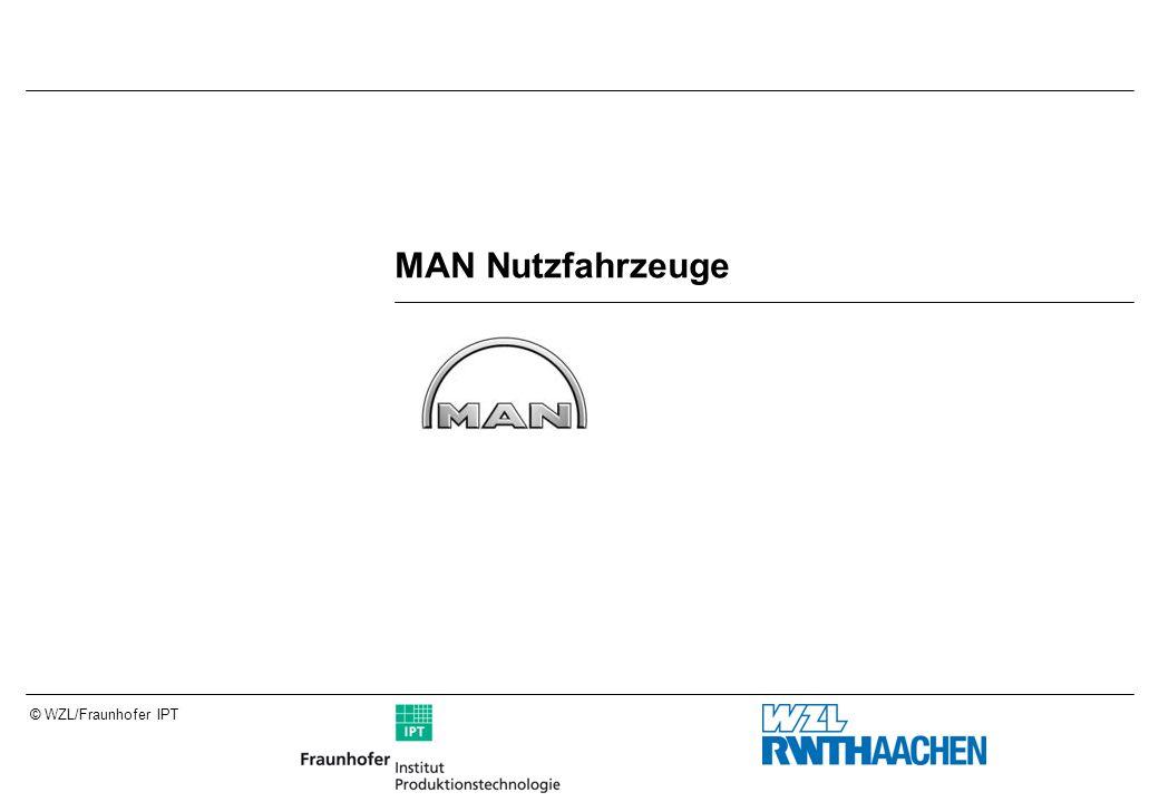 © WZL/Fraunhofer IPT MAN Nutzfahrzeuge