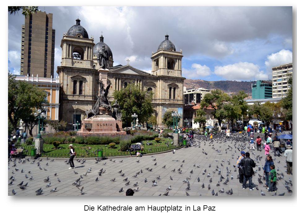 Die Kathedrale am Hauptplatz in La Paz