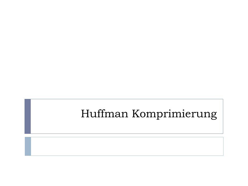 Huffman Komprimierung