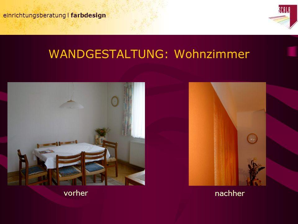 einrichtungsberatung l farbdesign WANDGESTALTUNG: Wohnzimmer einrichtungsberatung l farbdesign vorher nachher