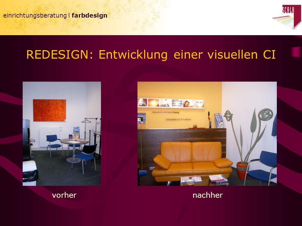 einrichtungsberatung l farbdesign REDESIGN: Entwicklung einer visuellen CI einrichtungsberatung l farbdesign vorhernachher