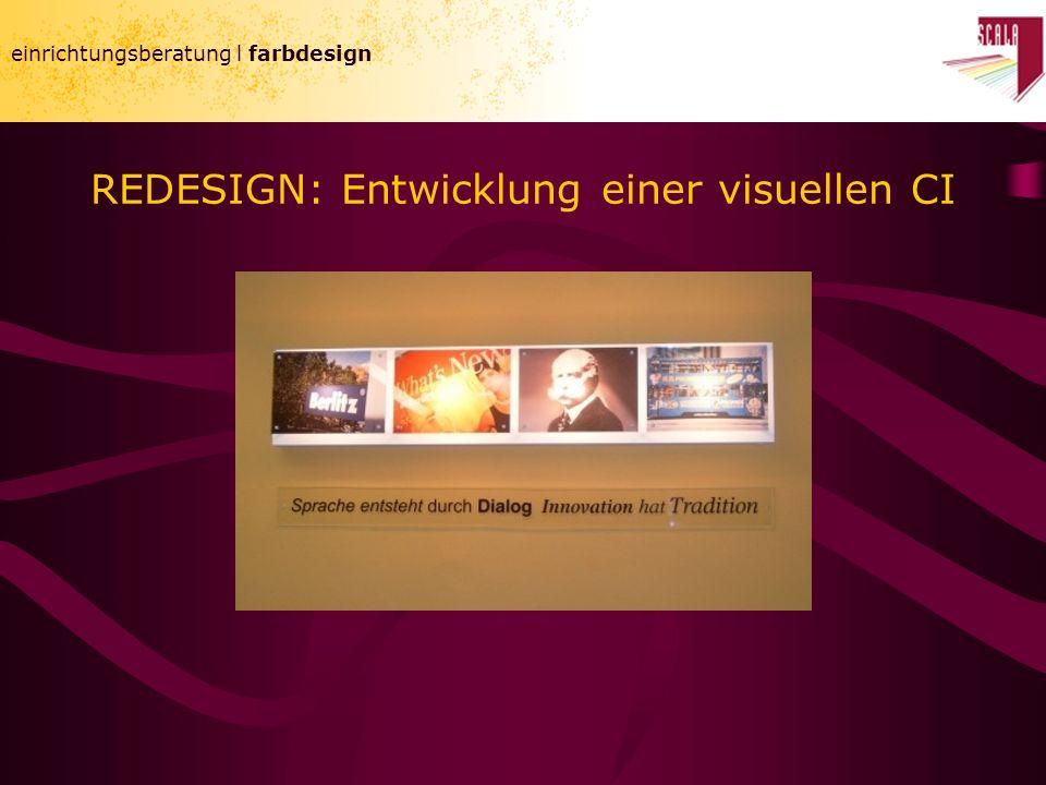einrichtungsberatung l farbdesign REDESIGN: Entwicklung einer visuellen CI einrichtungsberatung l farbdesign