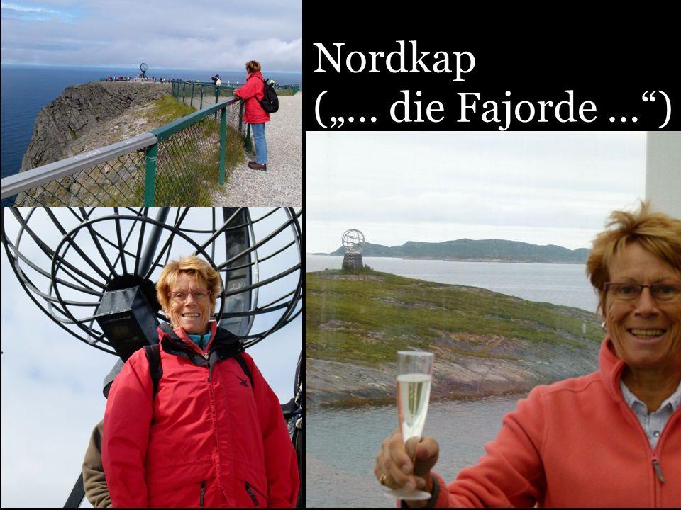Nordkap (… die Fajorde …)