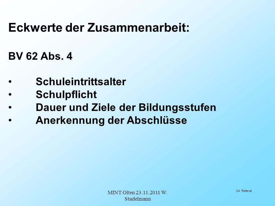 Eckwerte der Zusammenarbeit: BV 62 Abs.