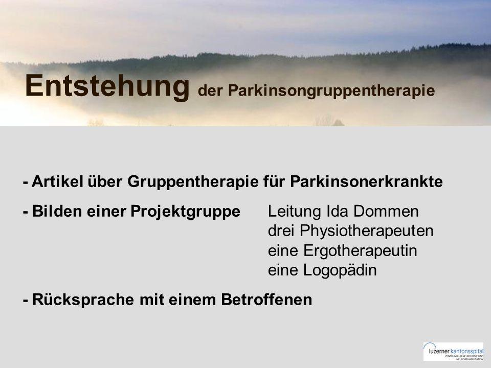 Entstehung der Parkinsongruppentherapie - Artikel über Gruppentherapie für Parkinsonerkrankte - Bilden einer Projektgruppe Leitung Ida Dommen drei Physiotherapeuten eine Ergotherapeutin eine Logopädin - Rücksprache mit einem Betroffenen