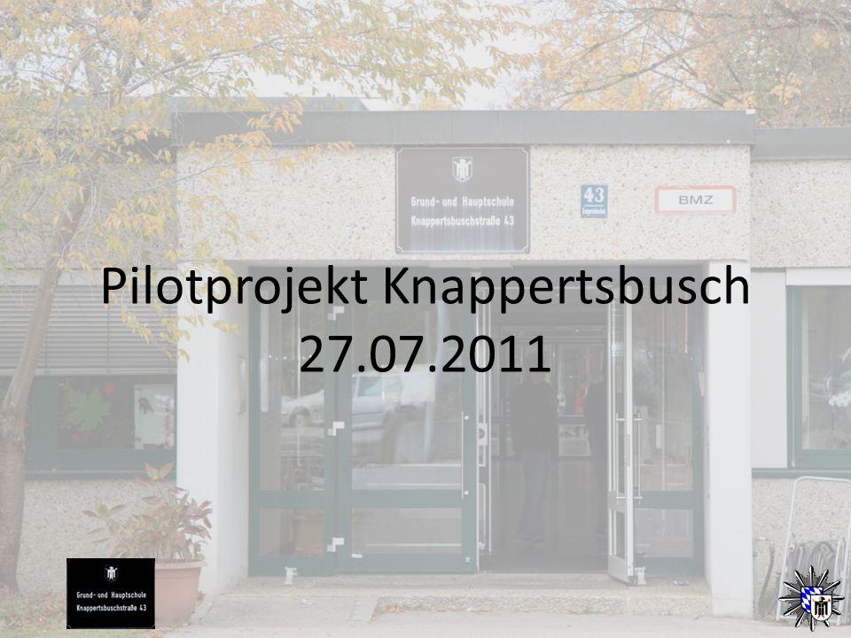 Pilotprojekt Knappertsbusch 27.07.2011