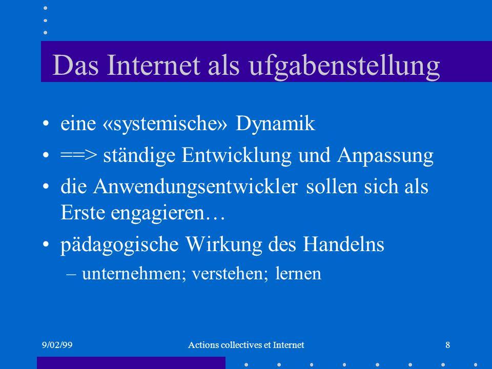 9/02/99Actions collectives et Internet9 Schlußfolgerungen eine virtuelle Frage .